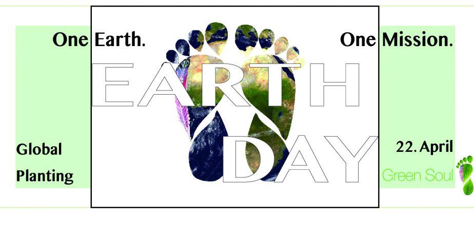 EARTH DAY – GREEN SOUL – 1 MILLION BÄUME – Eine gobale Pflanzaktion